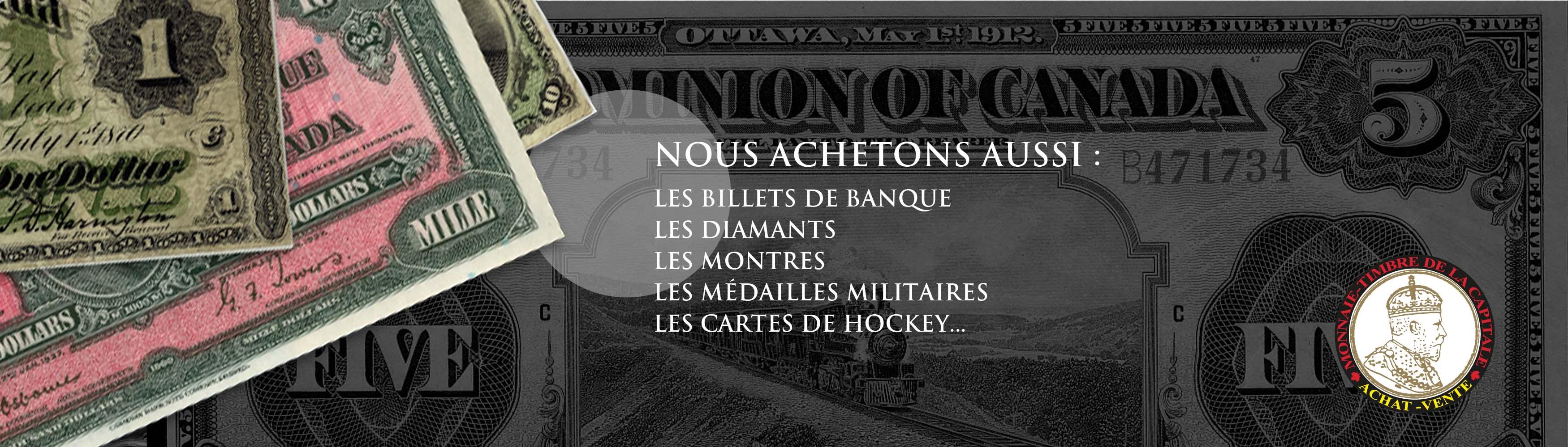 achetons et vendons bijoux, or, monnaie, argent, timbres, billets de banque, argenterie, platine, diamants, montres, cartes de hockey, monnaie royale